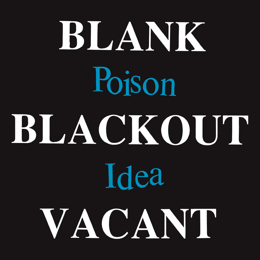 "POISON IDEA ""Blank Blackout Vacant"" 2xLP"