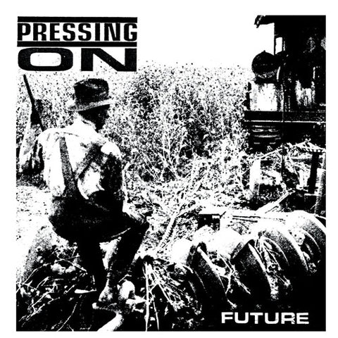"PRESSING ON ""Future"" 7"""