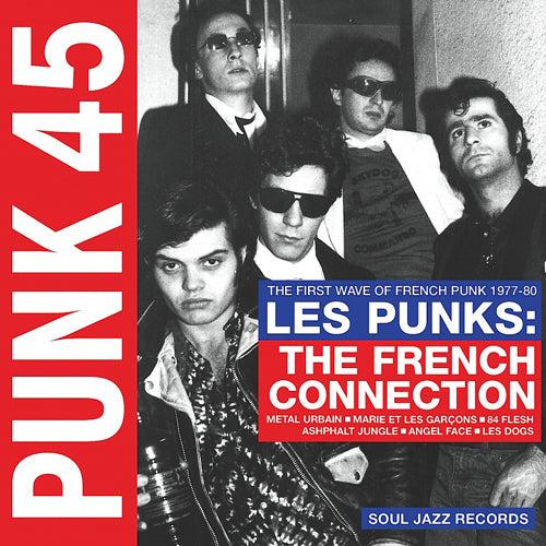 "V/A ""PUNK 45: The French Connection (The First Wave Of French Punk 1977-80)"" Compilation LP"