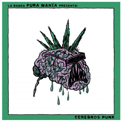"PURA MANIA ""Cerebros Punk"" LP"