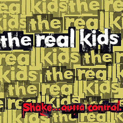 "REAL KIDS ""Shake … Outta Control"" LP"