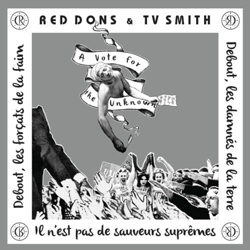"RED DONS (featuring TV SMITH) ""A Vote for the Unknown"" 7"""