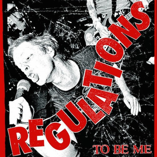"REGULATIONS ""To Be Me"" LP"