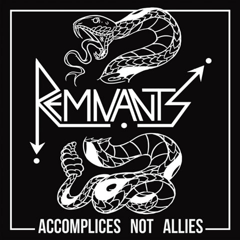 "REMNANTS ""Accomplices Not Allies"" LP"