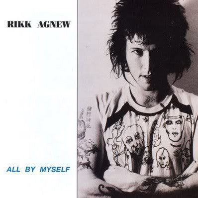 "RIKK AGNEW ""All By Myself"" LP"