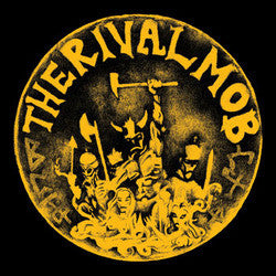 "RIVAL MOB, THE ""Mob Justice"" LP"