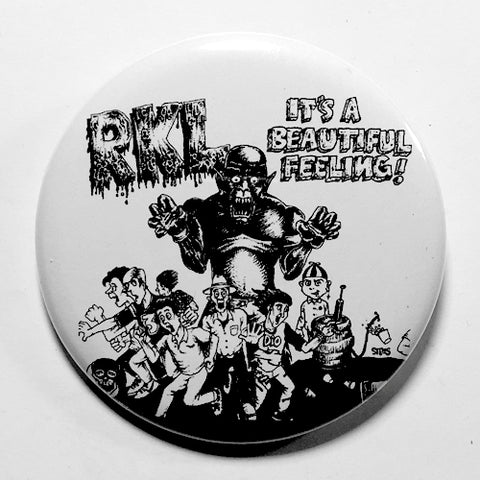 "RKL ""It's a Beautiful Thing"" (1"", 1.25"", or 2.25"") Pin"