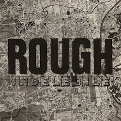 "ROUGH  ""INDELEBILE"" LP"