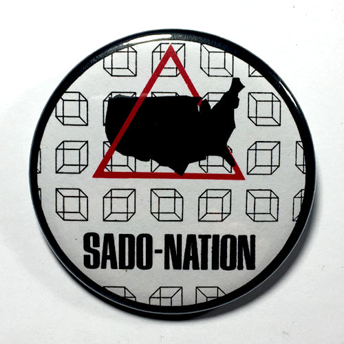 "Sado-Nation ""EP"" (1"", 1.25"", or 2.25"") Pin"