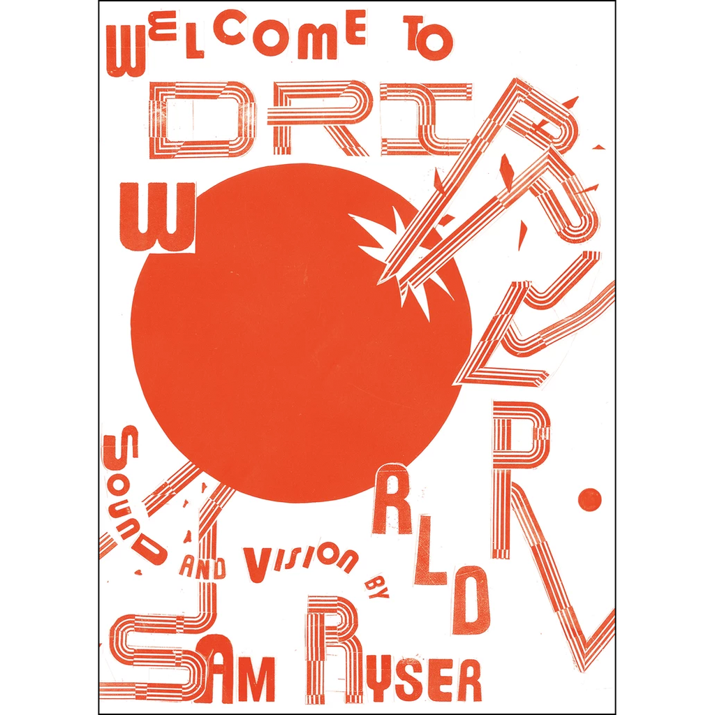 Welcome to Dripper World: Sound and Vision by Sam Ryser Book
