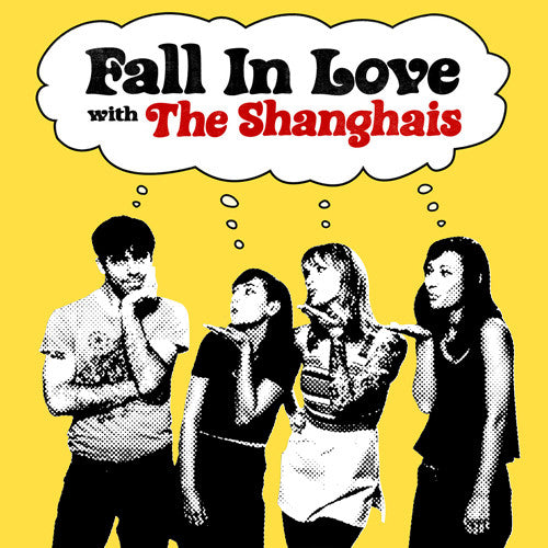 "SHANGHAIS, THE ""Fall in Love"" 7"""