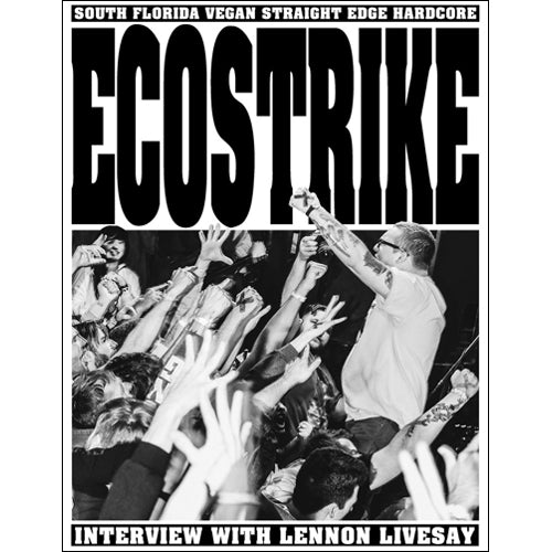ECOSTRIKE: Interview with Lennon Livesay Zine