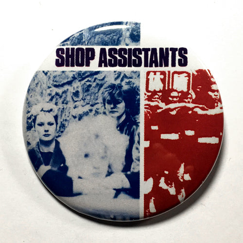 "Shop Assistants ""Safety Net"" (1"", 1.25"", or 2.25"") Pin"