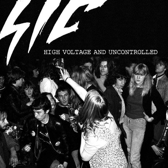 "SIC ""High Voltage and Uncontrolled"" LP"