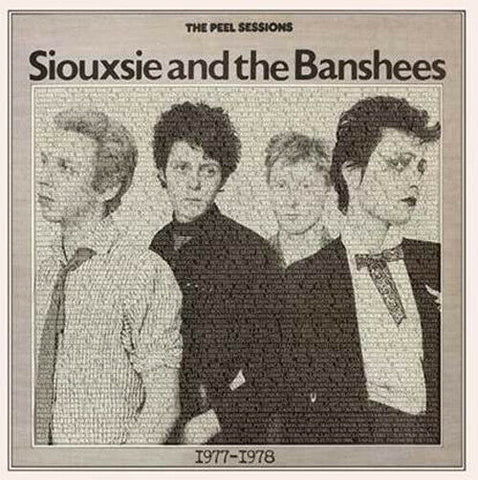 "SIOUXSIE & THE BANSHEES ""The Peel Sessions: 1977-1978"" LP"
