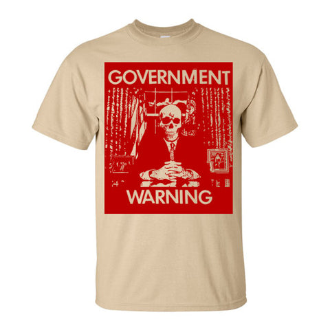 "GOVERNMENT WARNING ""President"" T-Shirt / Tan"