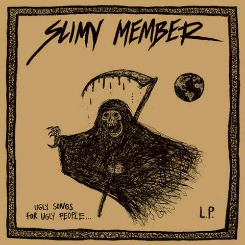 "SLIMY MEMBER ""S/T"" LP"