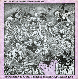 "V/A ""Someone Got Their Head Kicked In!"" Compilation LP"