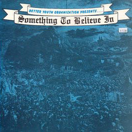"V/A ""Something to Believe In"" Compilation LP"