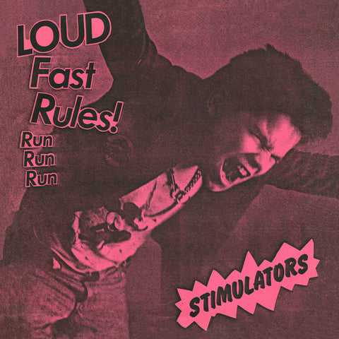 "STIMULATORS ""Loud Fast Rules!"" 7"""