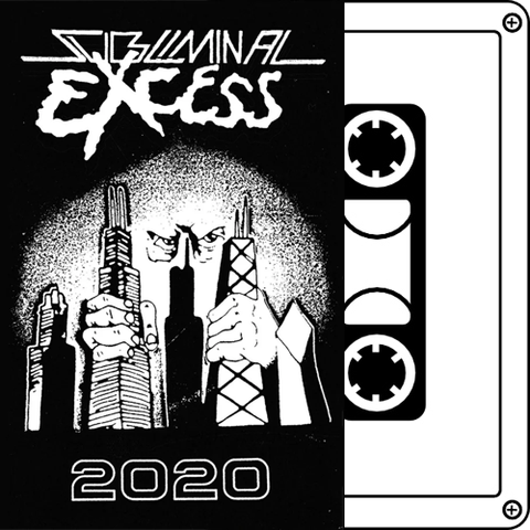 SUBLIMINAL EXCESS 2020 Demo Tape