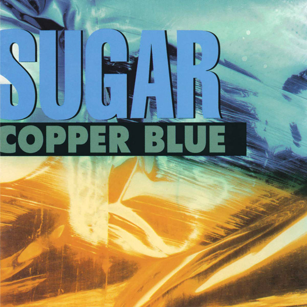"SUGAR ""Copper Blue"" LP"
