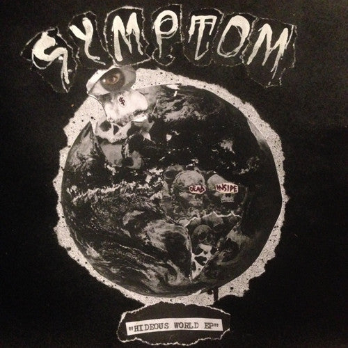 "SYMPTOM ""Hideous World"" 7"""