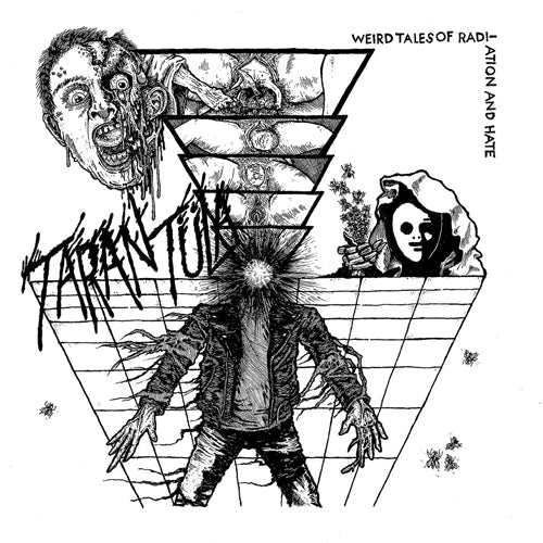 "TARANTULA ""Weird Tales of Radiation and Hate"" 7"""