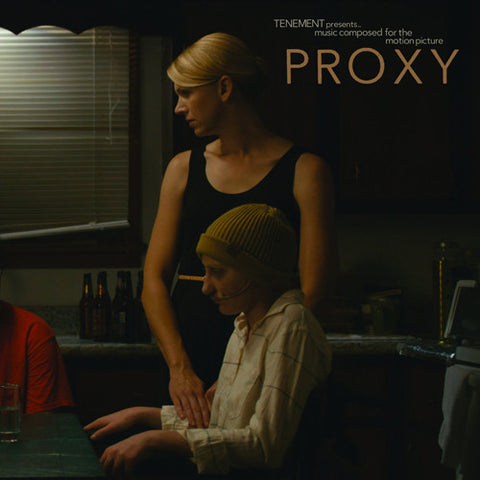 "TENEMENT Presents ""Music Composed for the Motion Picture 'PROXY'"" LP"