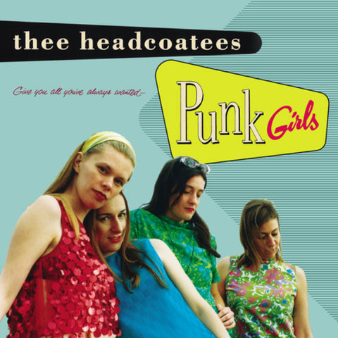 "HEADCOATEES, THE ""Punk Girls"" LP"