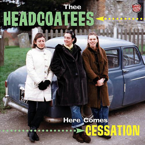 "HEADCOATEES, THEE ""Here Comes Cessation"" LP"