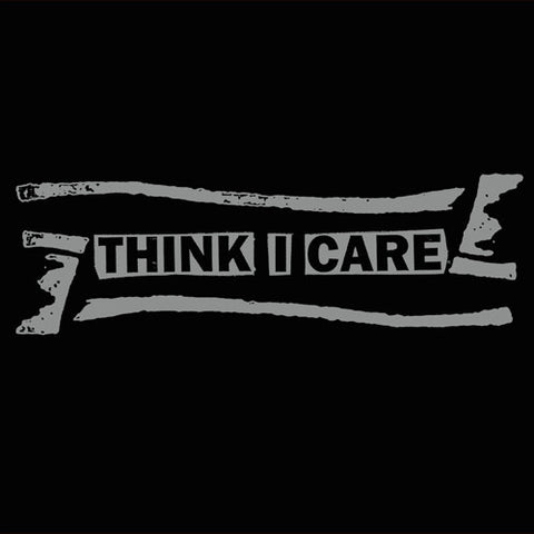 "THINK I CARE ""Singles Collection"" LP"