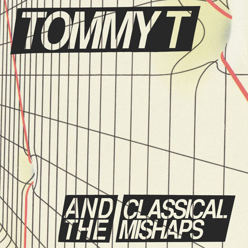 "TOMMY T AND THE CLASSICAL MISHAPS ""I Hate Tommy"" 7"""