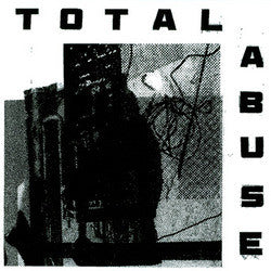 "TOTAL ABUSE  ""S/T"" LP"