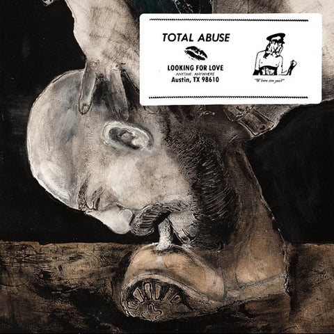 "TOTAL ABUSE ""Looking for Love"" 7"""