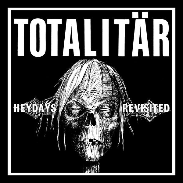 "TOTALITAR ""Heydays Revisited"" 7"""