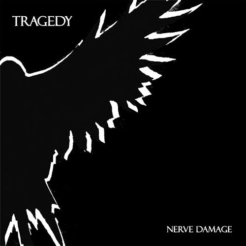 "TRAGEDY ""Nerve Damage LP"