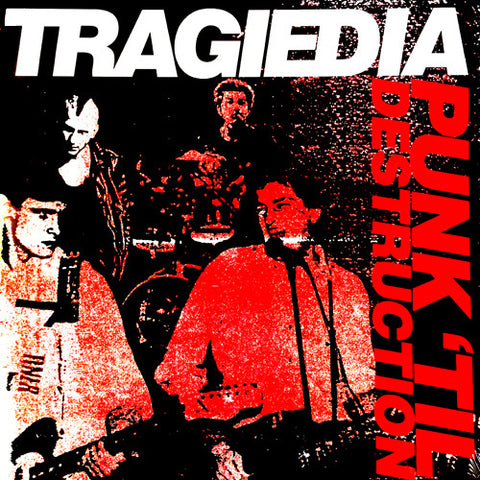 "TRAGIEDIA ""Punk 'Til Destruction"" LP"