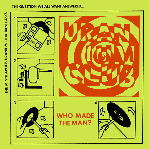 "URANIUM CLUB ""Who Made The Man? (UK Press)"" 7"""