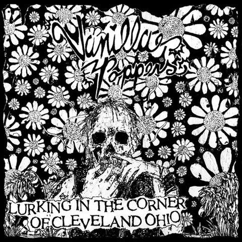 "VANILLA POPPERS ""Lurking in the Corner of Cleveland Ohio"" 7"""