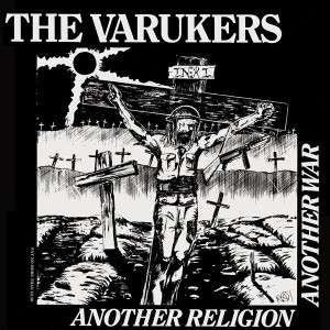 "VARUKERS ""Another Religion Another War"" LP"