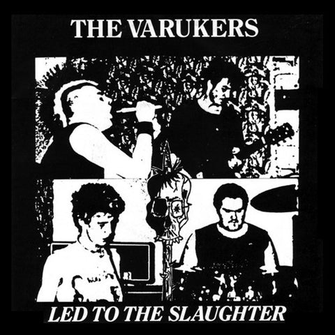 "VARUKERS ""Led to the Slaughter"" 7"""