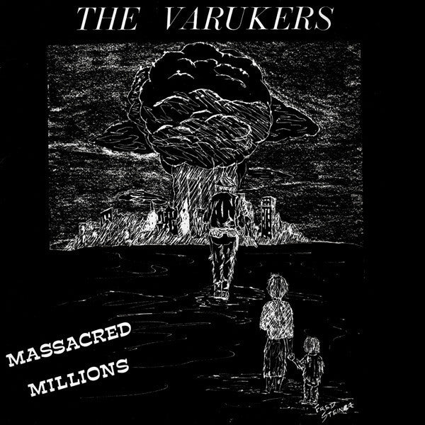 "VARUKERS ""Massacred Millions"" 7"""