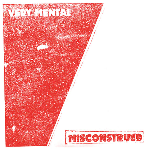 "VERY MENTAL ""Misconstrued"" 7"""