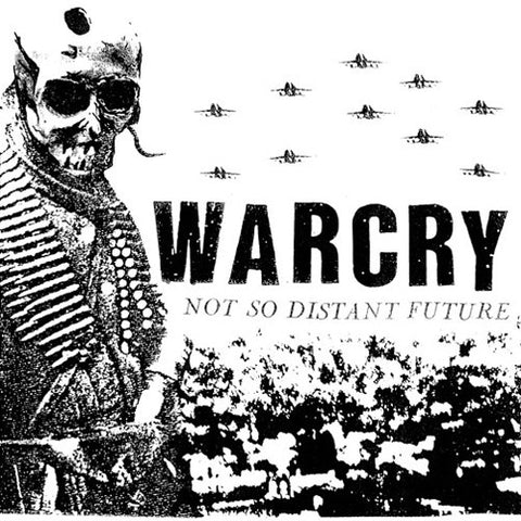 "WARCRY ""Not So Distant Future (Euro Press)"" LP"