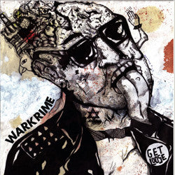 "WARKRIME - ""GET LOOSE (AND MORE)"" CD"