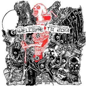 "V/A ""Welcome to 2013"" Compilation LP"