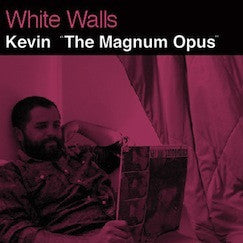 "WHITE WALLS  ""KEVIN"" LP"