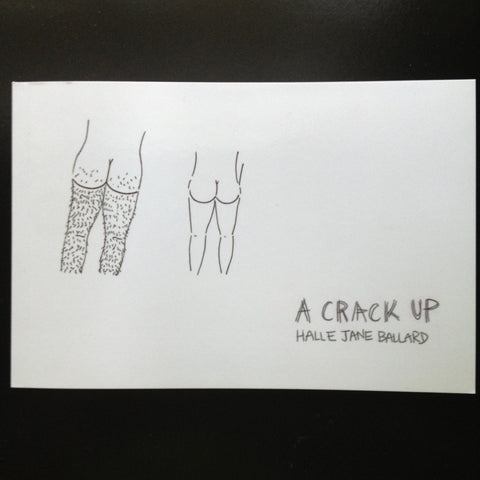 """A Crack Up"" by Halle Jane Ballard"