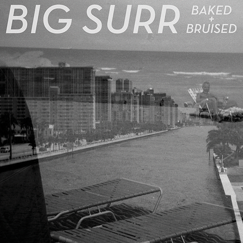 "Big Surr ""Baked + Bruised"" 7"""